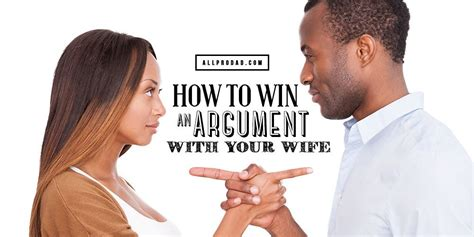 How To Win An Argument with Your Wife   All Pro Dad
