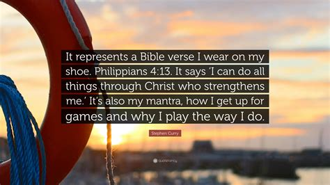 """Stephen Curry Quote: """"It represents a Bible verse I wear"""