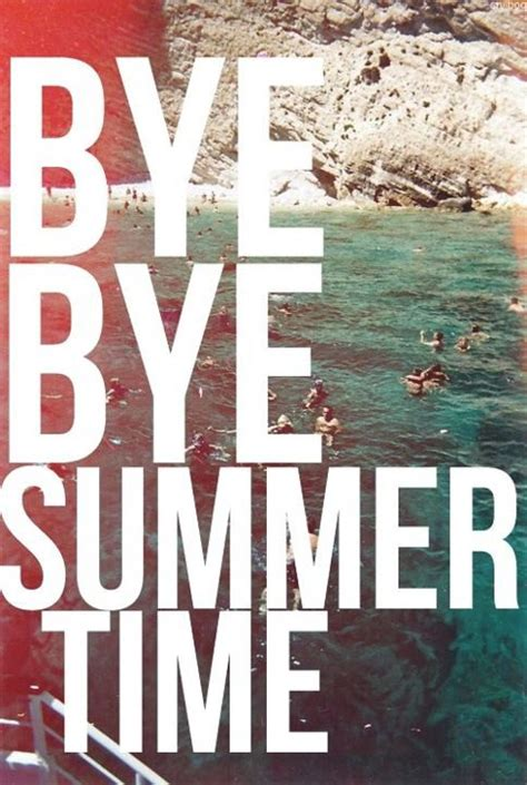End Of Summer Quotes & Sayings | End Of Summer Picture Quotes
